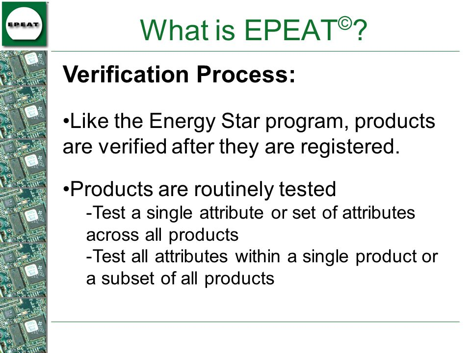 What is EPEAT© Verification Process: