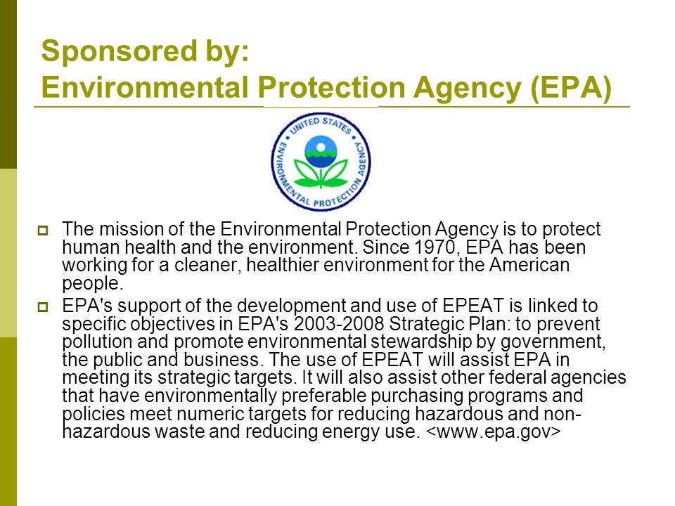 Sponsored by: Environmental Protection Agency (EPA)
