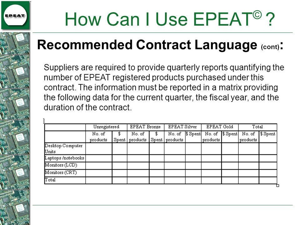 How Can I Use EPEAT© Recommended Contract Language (cont):