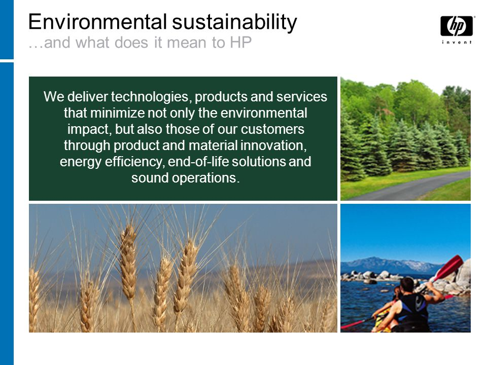 Environmental sustainability …and what does it mean to HP