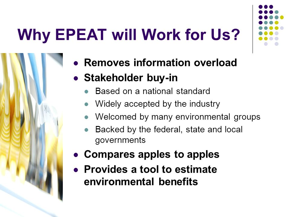 Why EPEAT will Work for Us