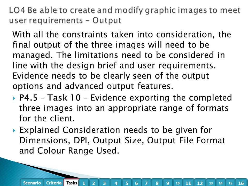 LO4 Be able to create and modify graphic images to meet user requirements - Output