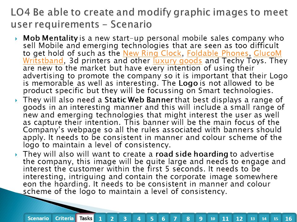 LO4 Be able to create and modify graphic images to meet user requirements - Scenario