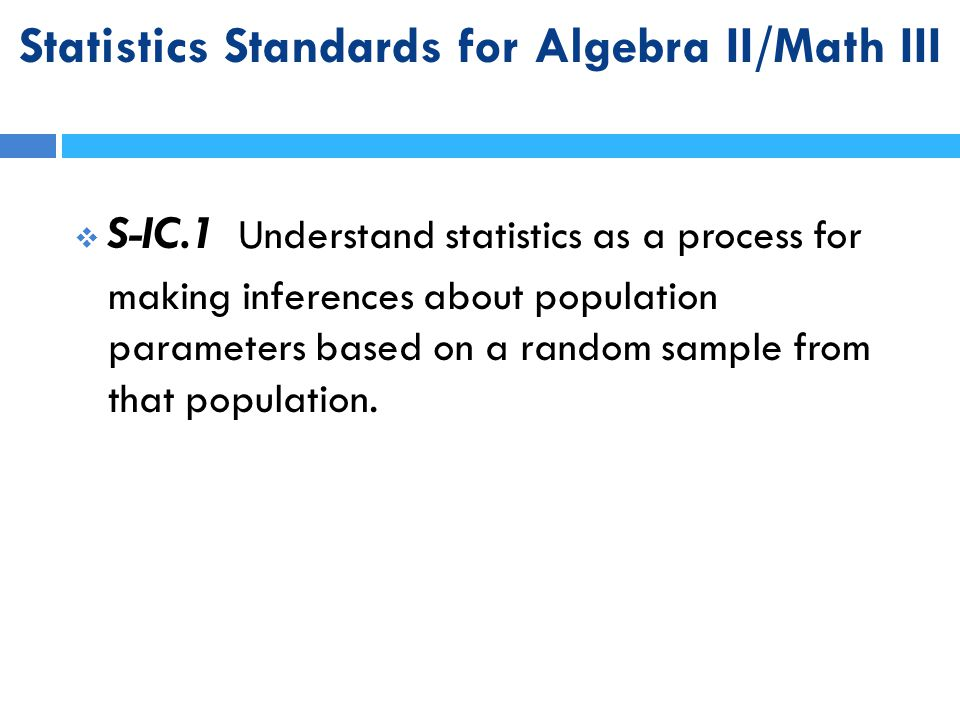 Statistics Standards for Algebra II/Math III