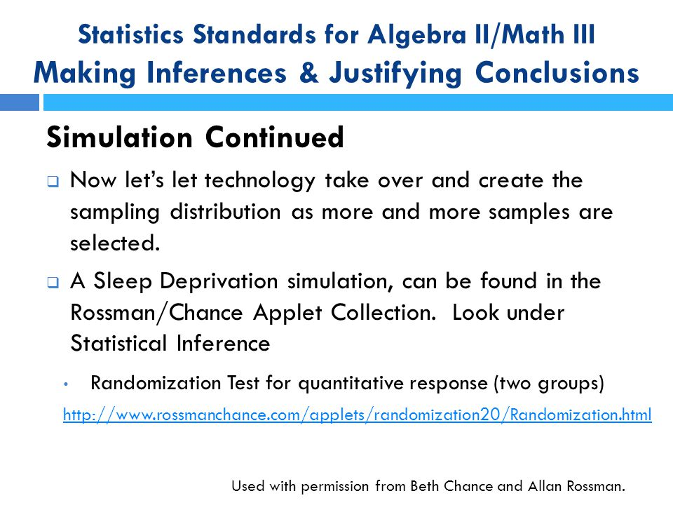 Statistics Standards for Algebra II/Math III Making Inferences & Justifying Conclusions