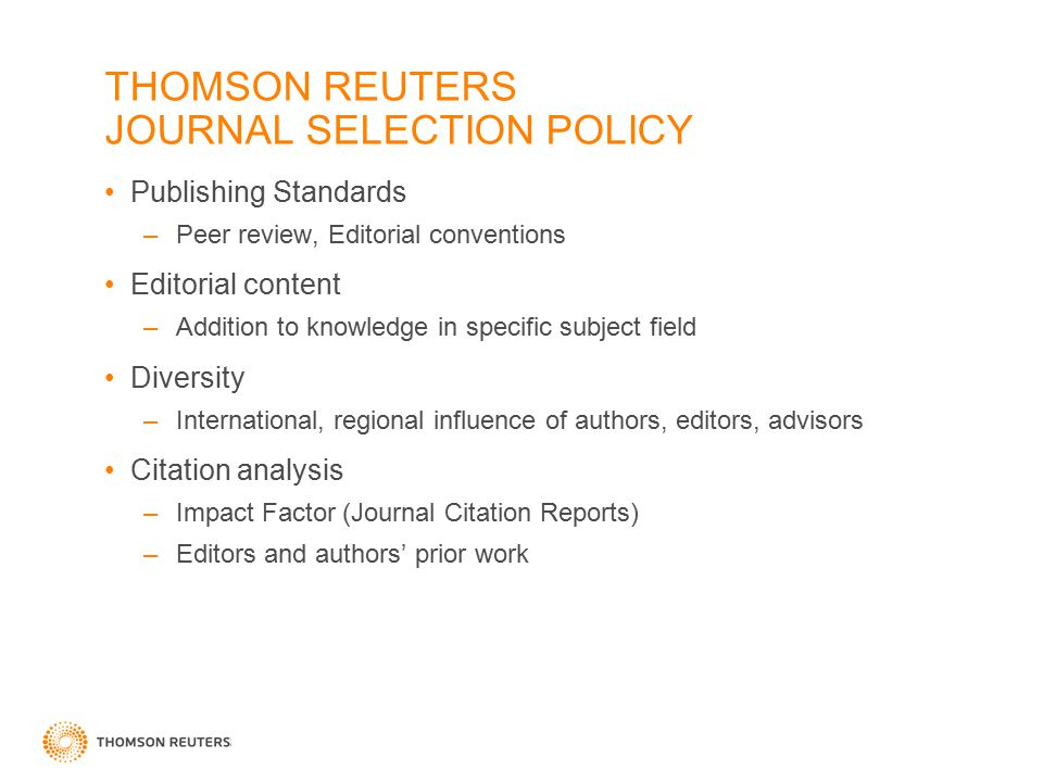 THOMSON REUTERS JOURNAL SELECTION POLICY