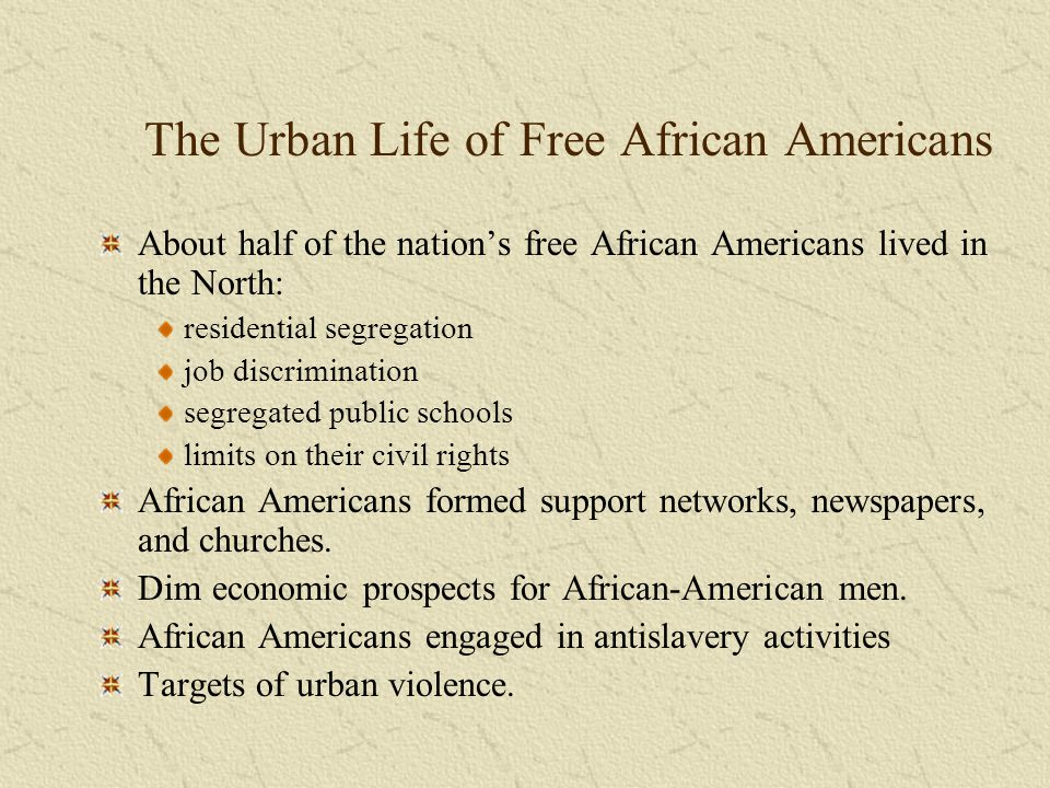 The Urban Life of Free African Americans