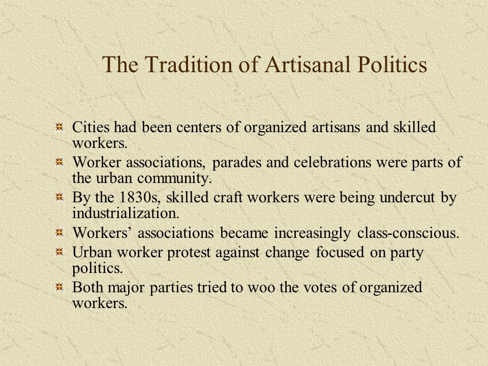 The Tradition of Artisanal Politics