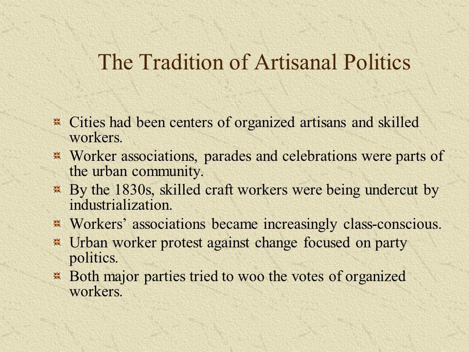 The Tradition of Artisanal Politics