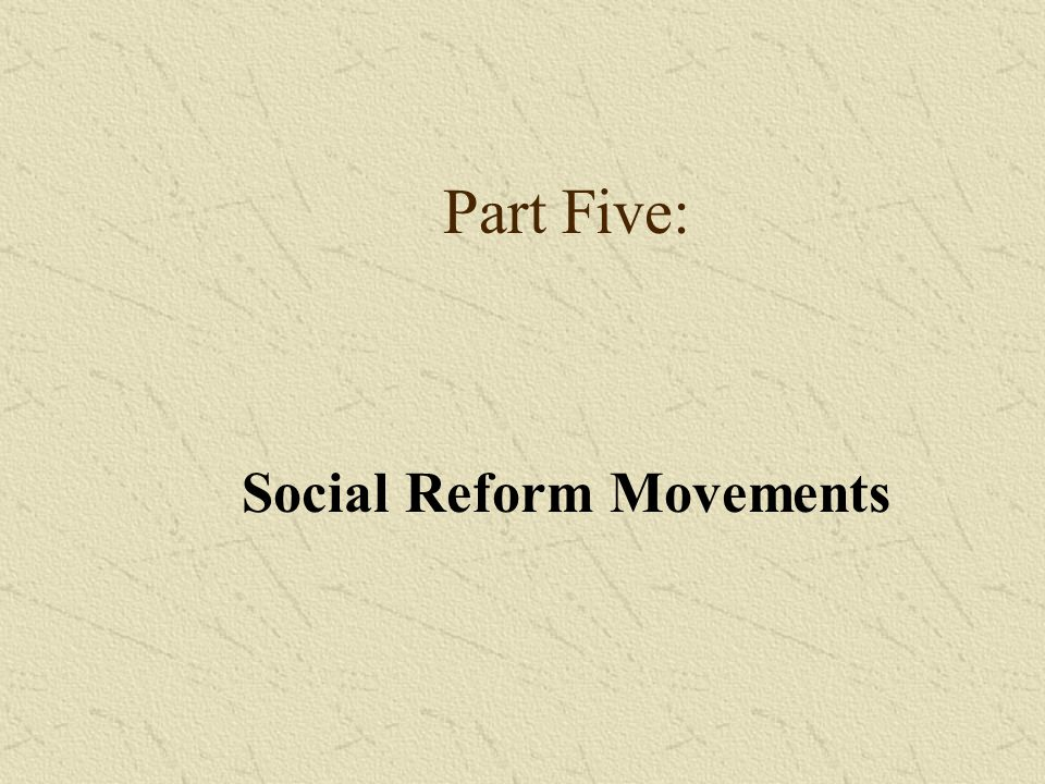 Social Reform Movements