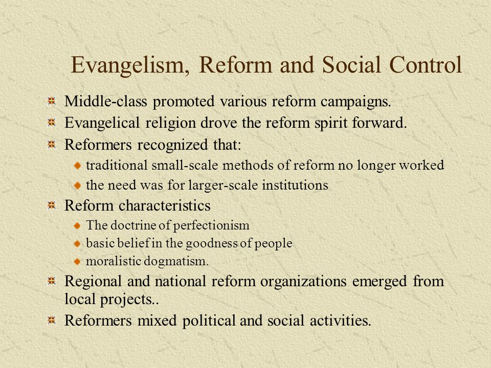 Evangelism, Reform and Social Control