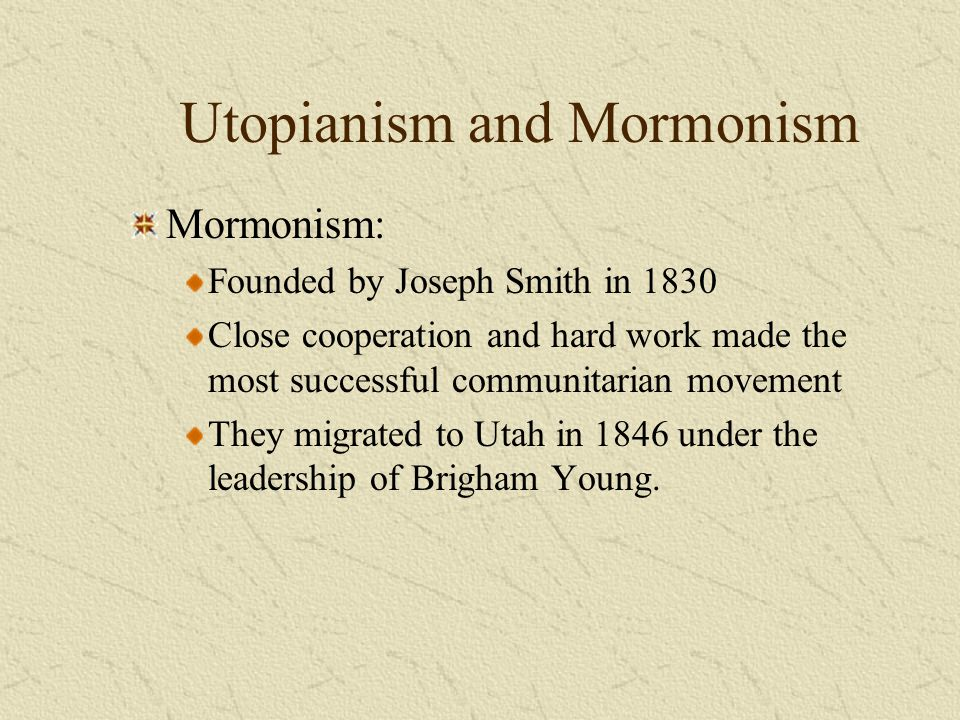 Utopianism and Mormonism