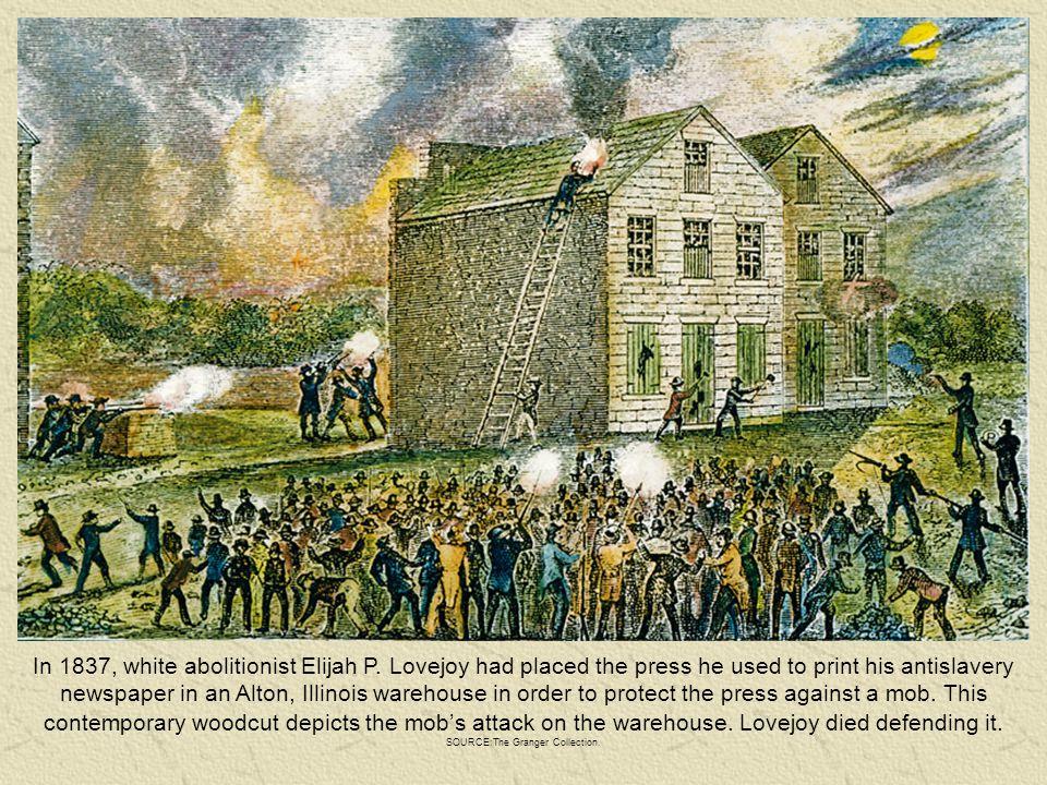 In 1837, white abolitionist Elijah P