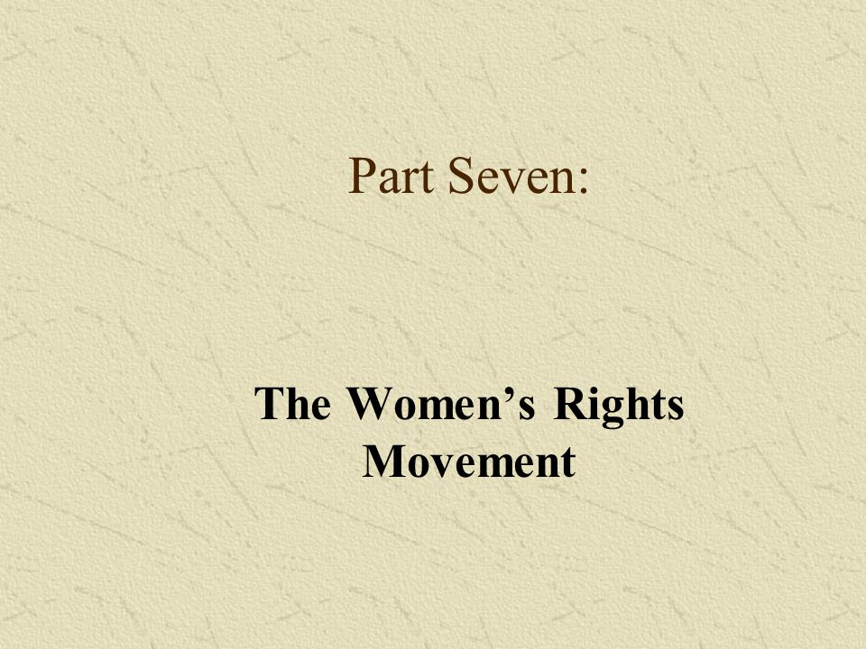 The Women's Rights Movement