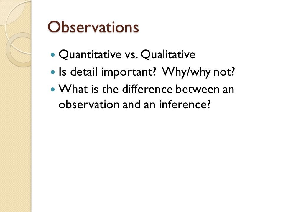 Observations Quantitative vs. Qualitative