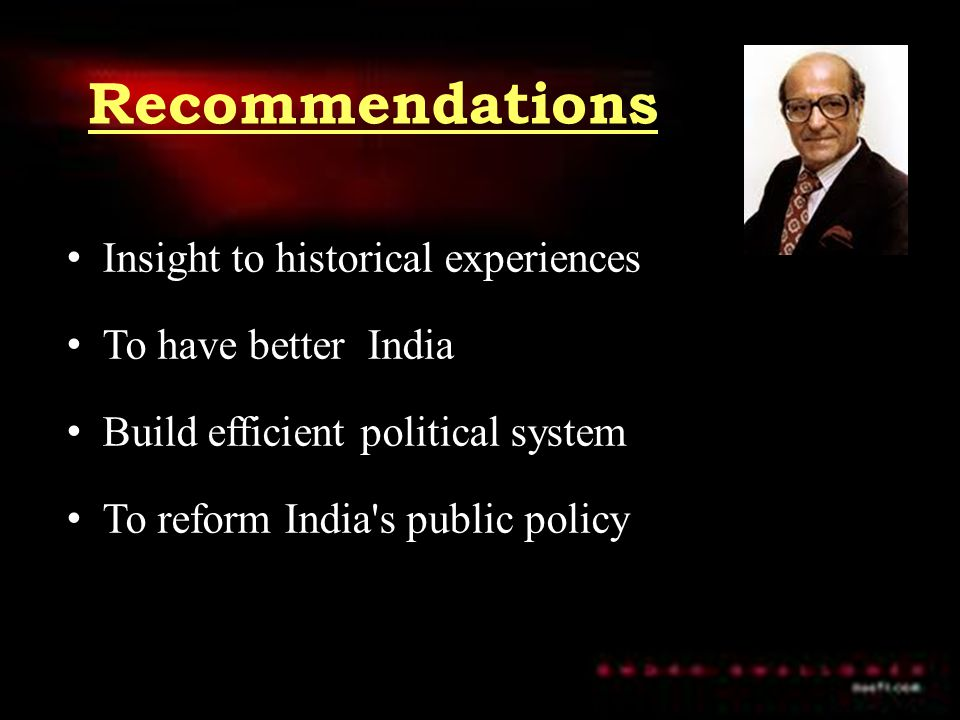 Recommendations Insight to historical experiences To have better India