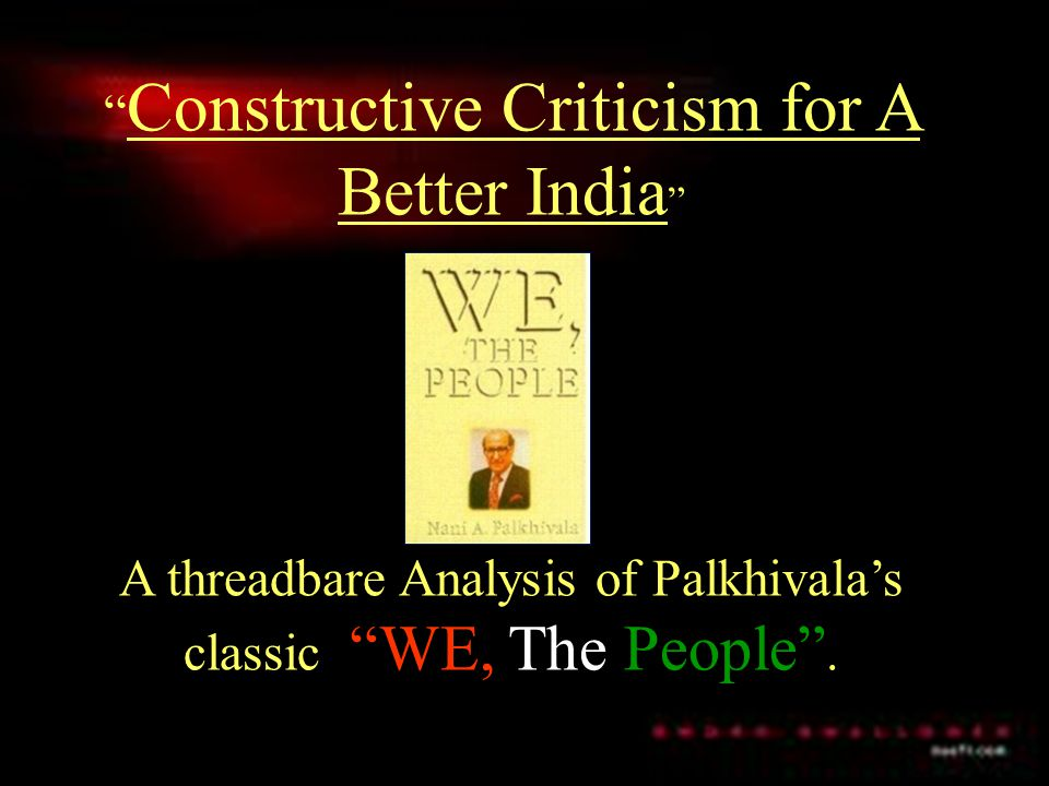 Constructive Criticism for A Better India