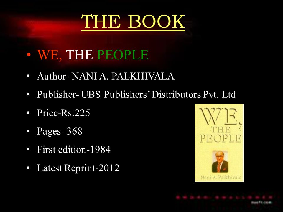 THE BOOK WE, THE PEOPLE Author- NANI A. PALKHIVALA