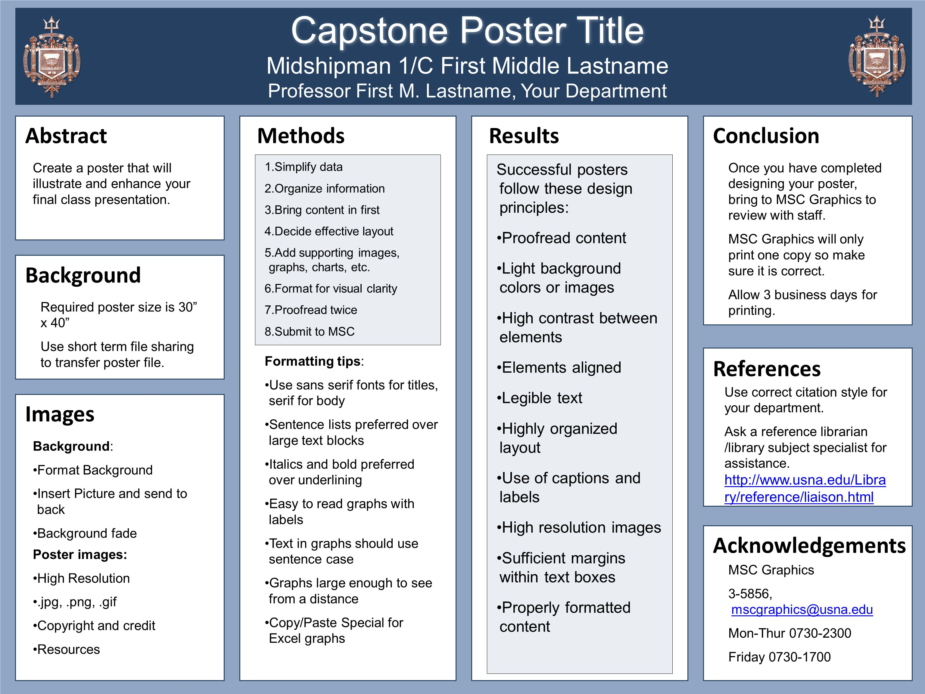 Capstone Poster Title Midshipman 1/C First Middle Lastname Professor First M. Lastname, Your Department