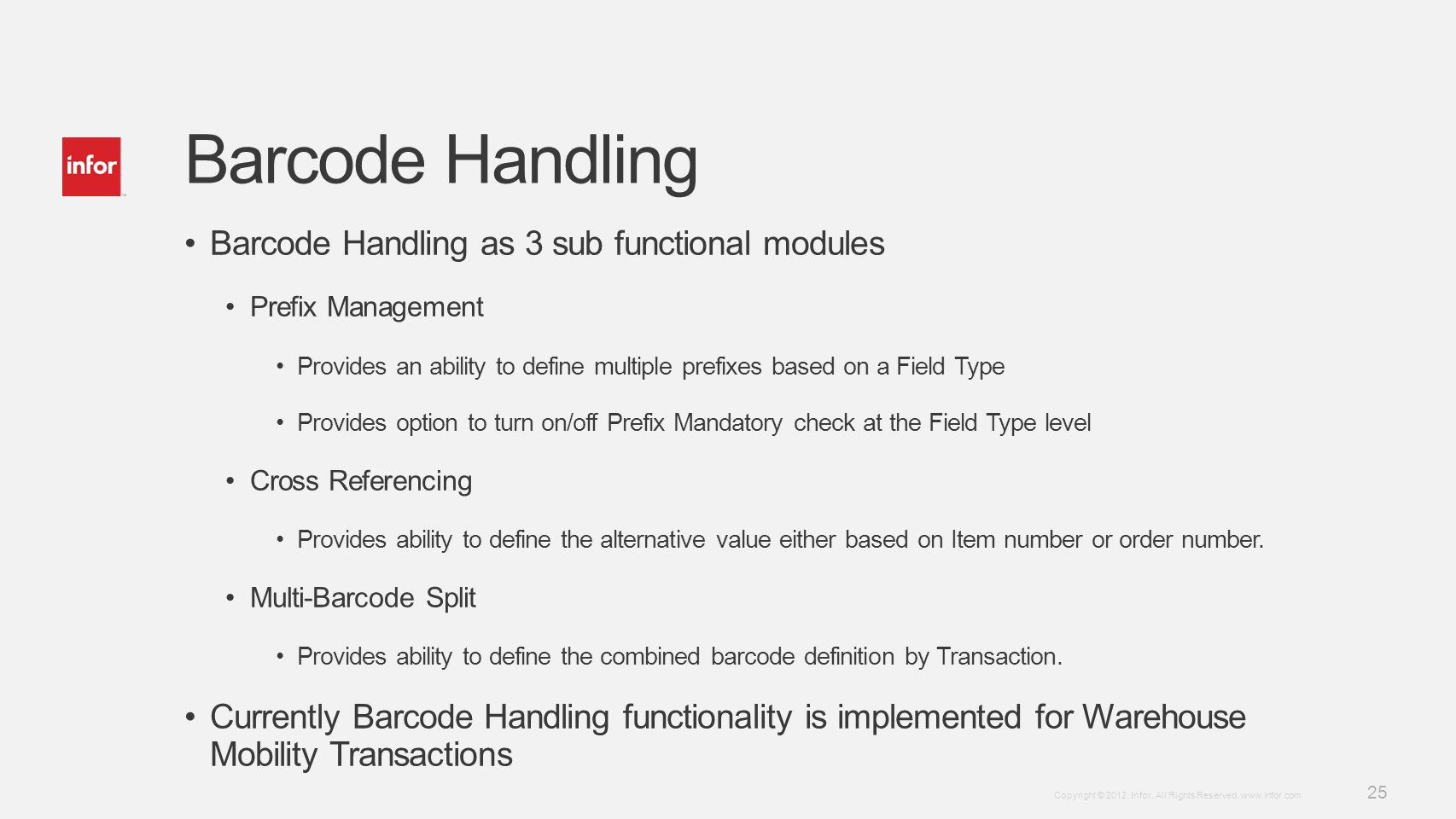 Barcode Handling Barcode Handling as 3 sub functional modules