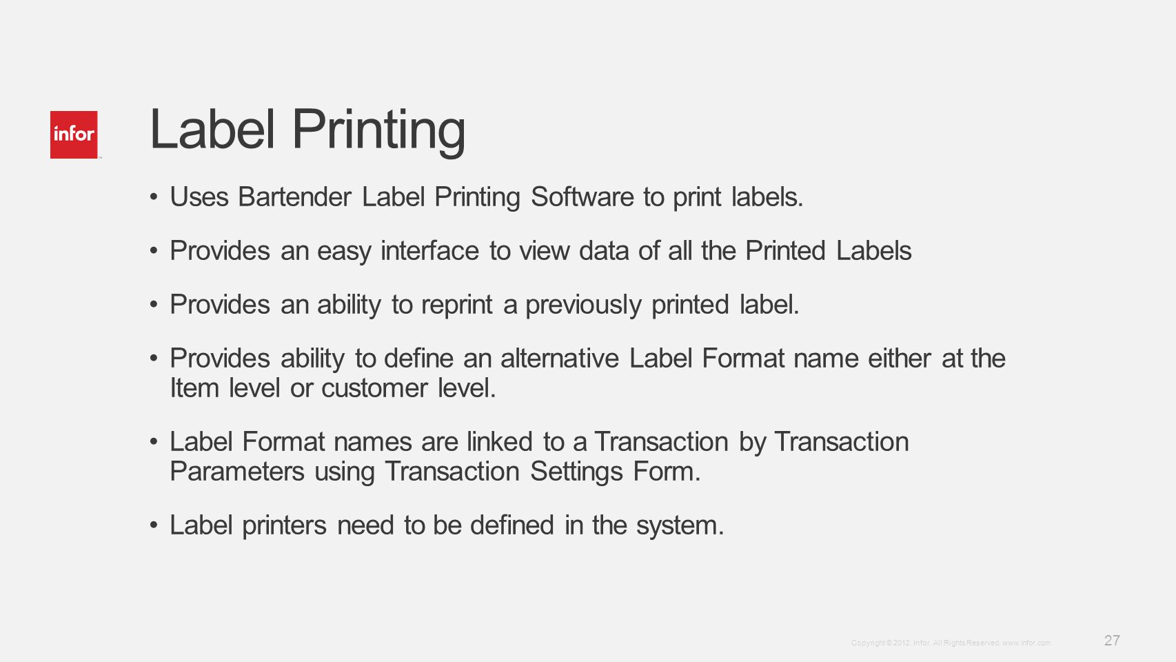 Label Printing Uses Bartender Label Printing Software to print labels.