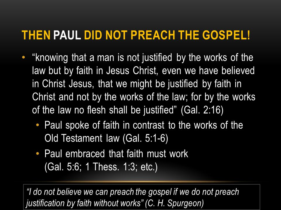 Then Paul Did not Preach The gospel!
