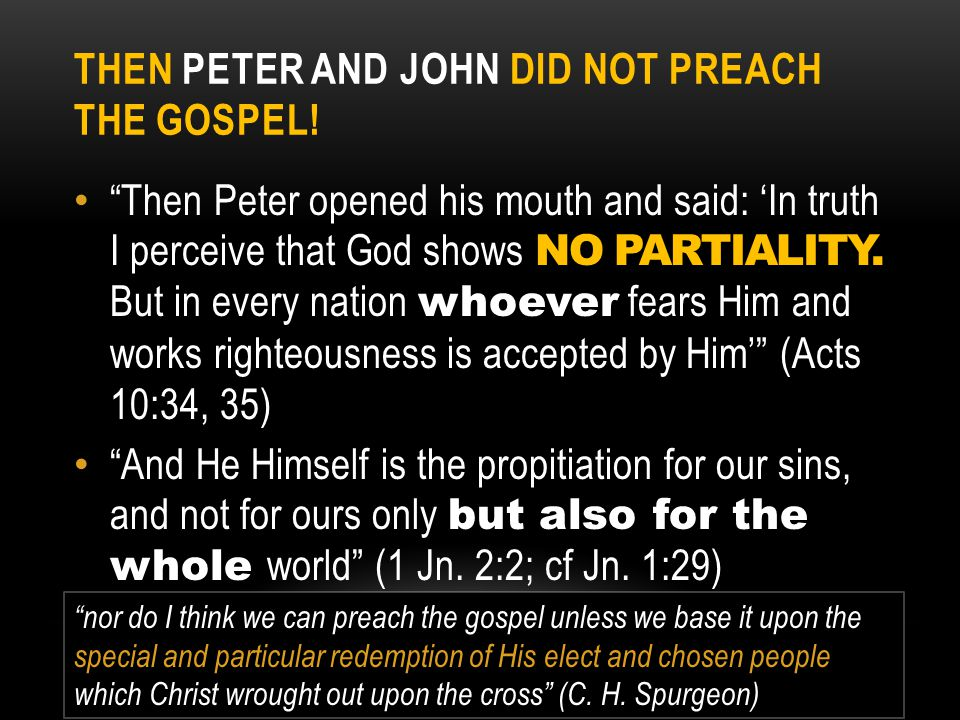 Then Peter and John Did Not Preach The Gospel!