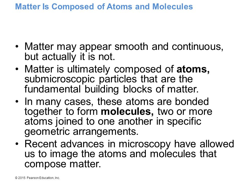 Matter may appear smooth and continuous, but actually it is not.