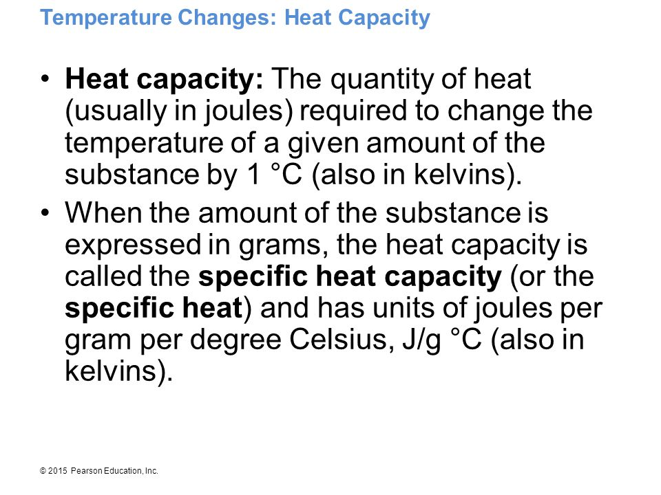 Temperature Changes: Heat Capacity