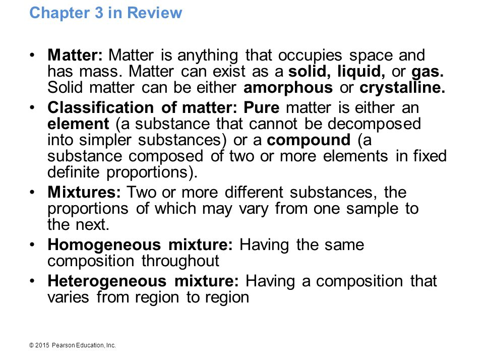 Homogeneous mixture: Having the same composition throughout