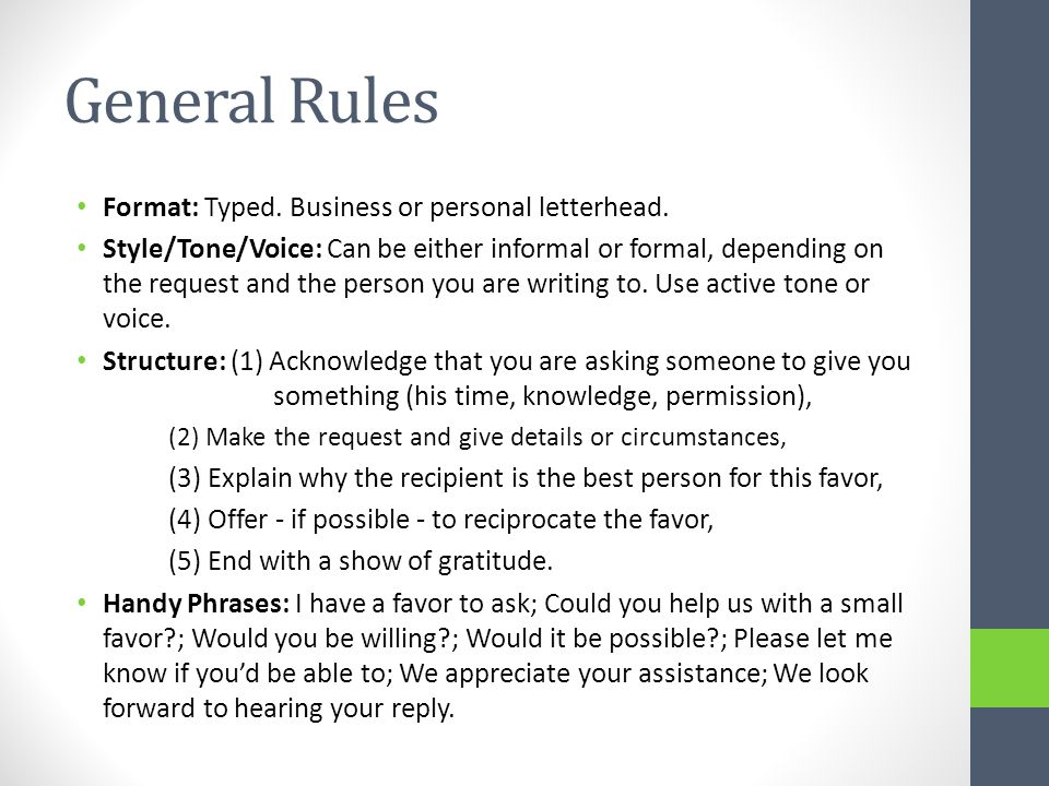 General Rules Format: Typed. Business or personal letterhead.
