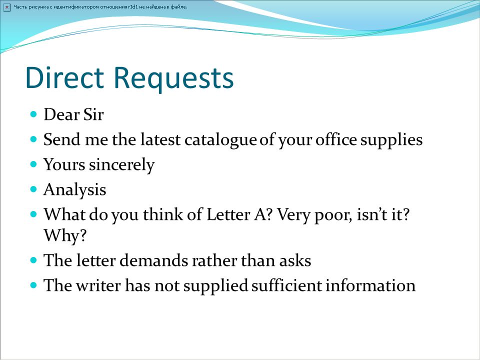 Direct Requests Dear Sir