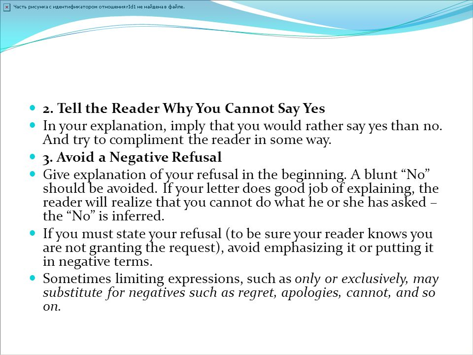 2. Tell the Reader Why You Cannot Say Yes