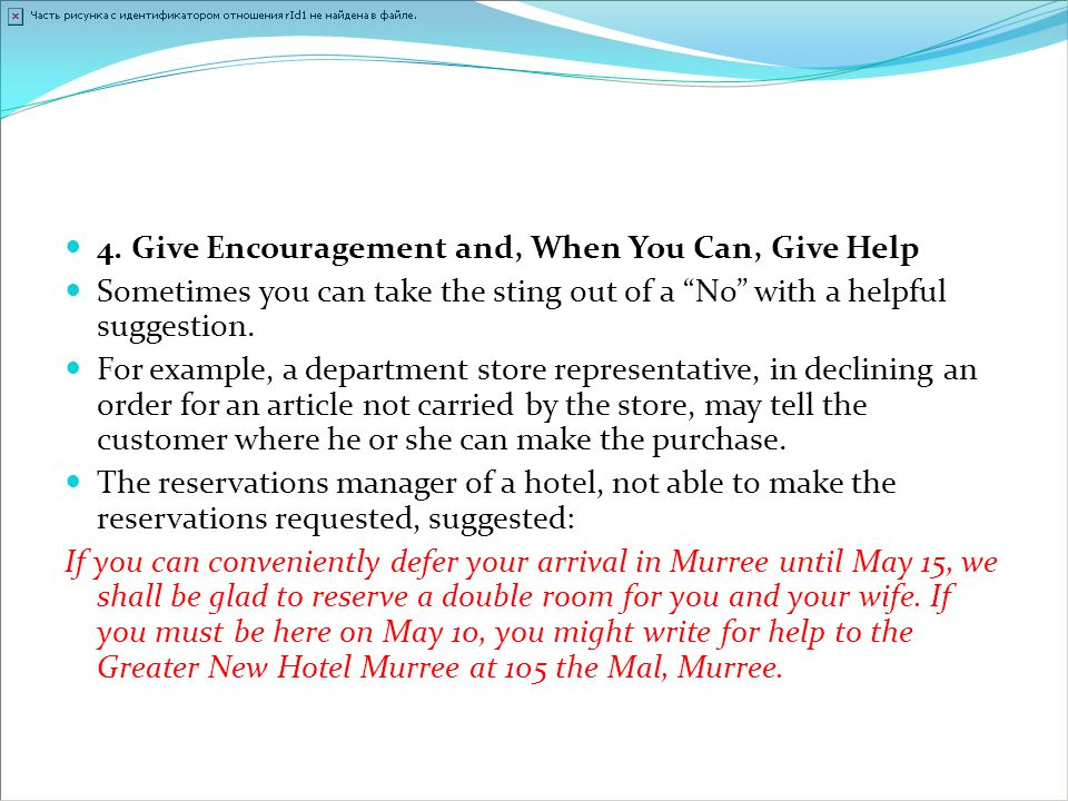 4. Give Encouragement and, When You Can, Give Help