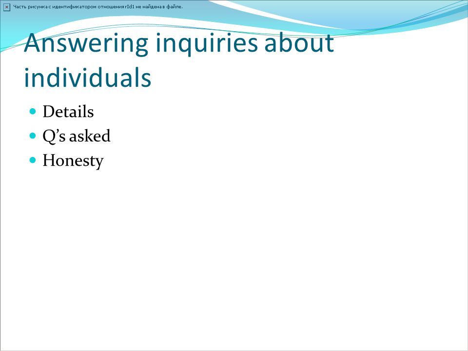 Answering inquiries about individuals