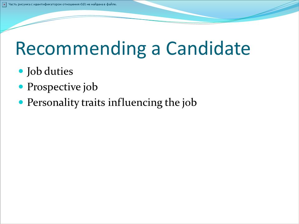 Recommending a Candidate