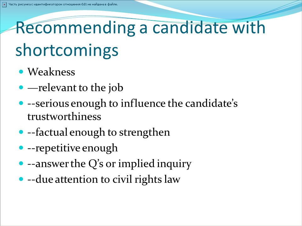 Recommending a candidate with shortcomings