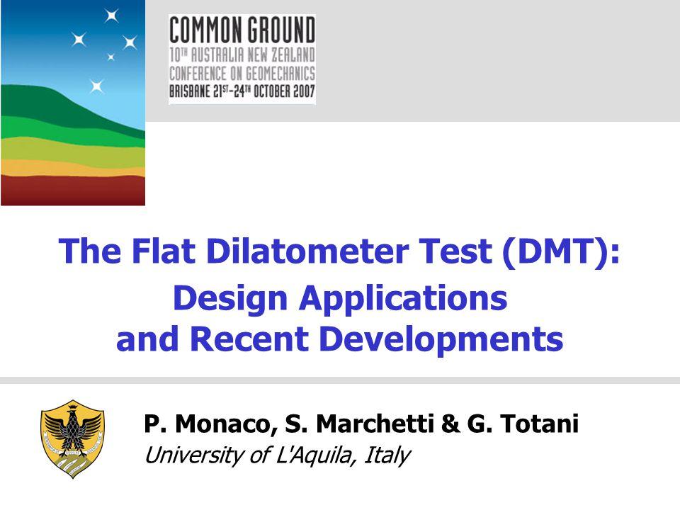 The Flat Dilatometer Test (DMT): and Recent Developments