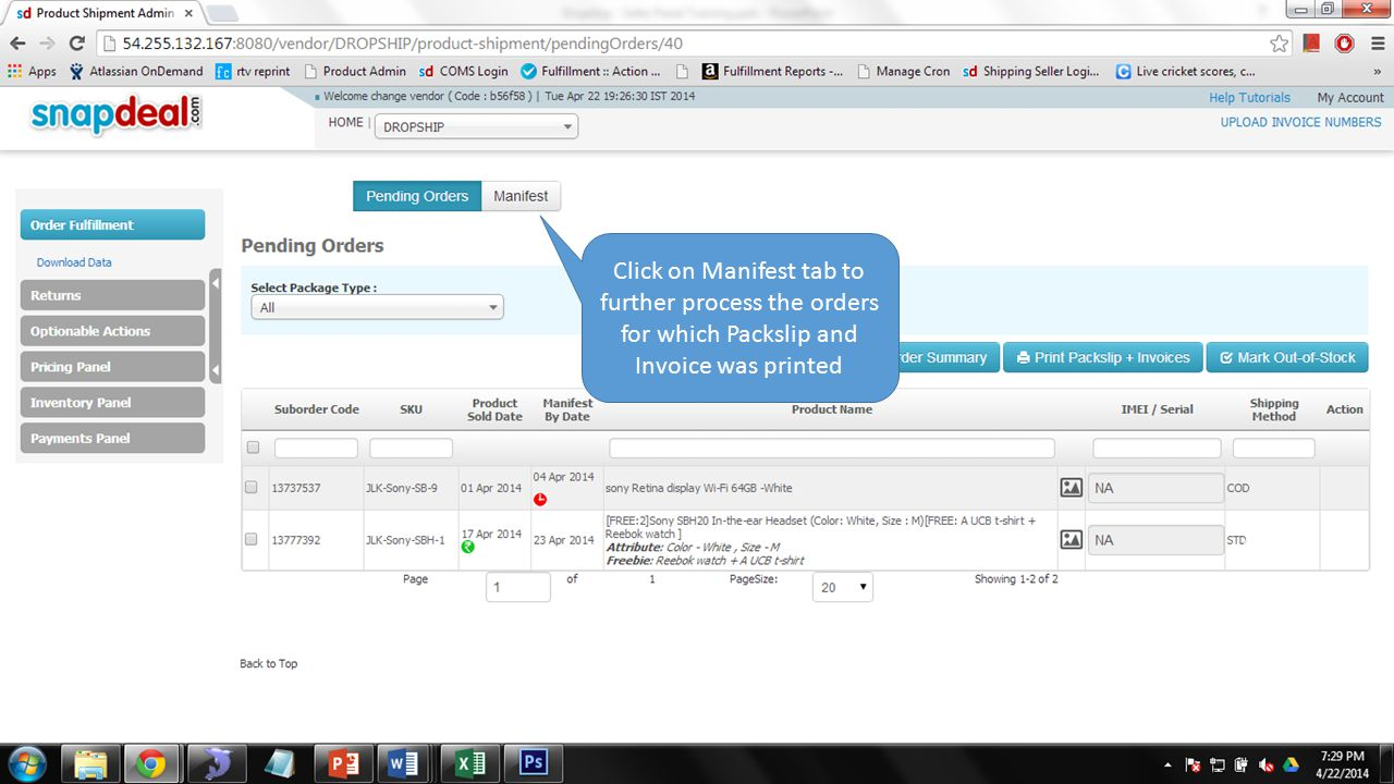 Click on Manifest tab to further process the orders for which Packslip and Invoice was printed