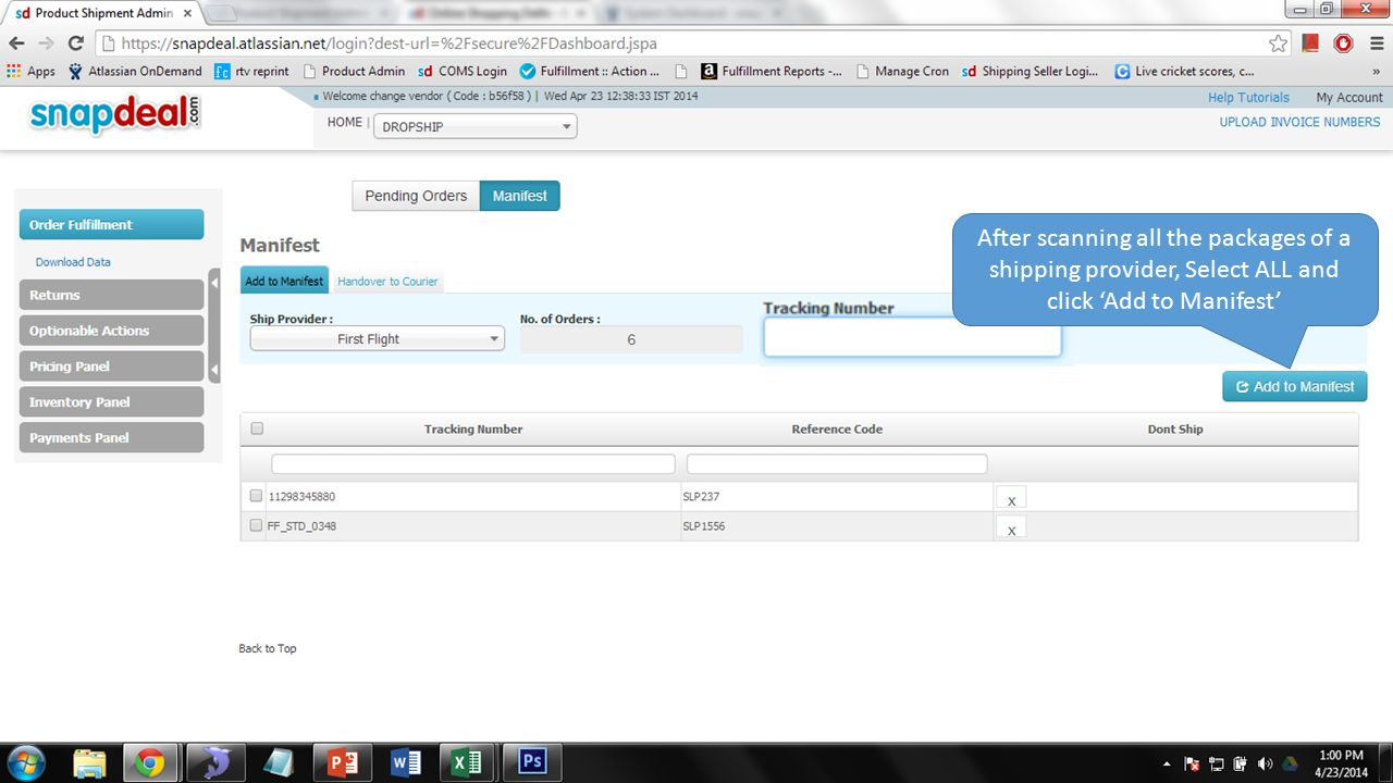 After scanning all the packages of a shipping provider, Select ALL and click 'Add to Manifest'