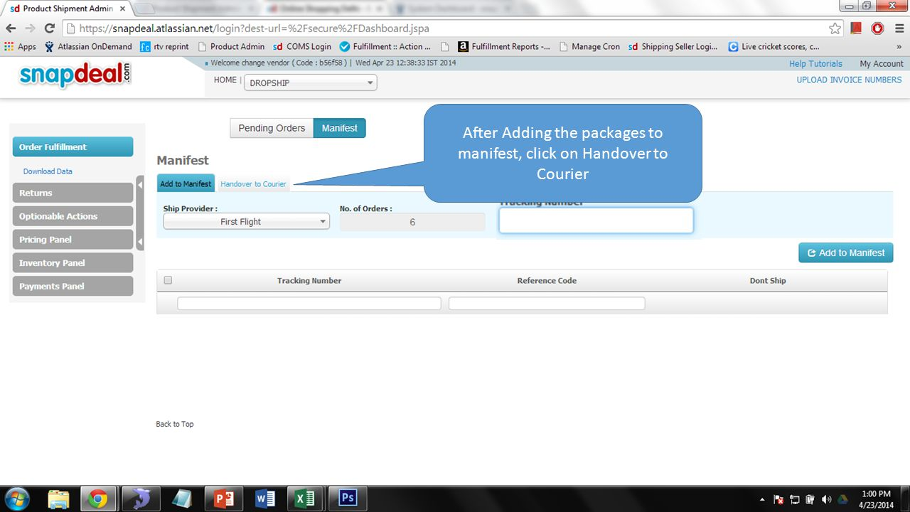 After Adding the packages to manifest, click on Handover to Courier