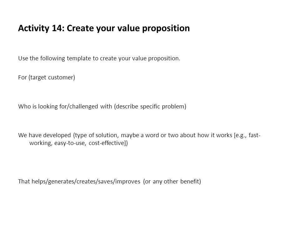 Activity 14: Create your value proposition