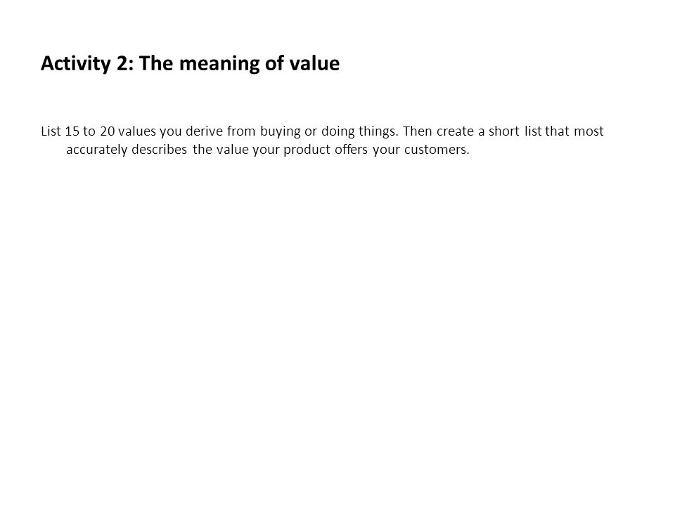 Activity 2: The meaning of value
