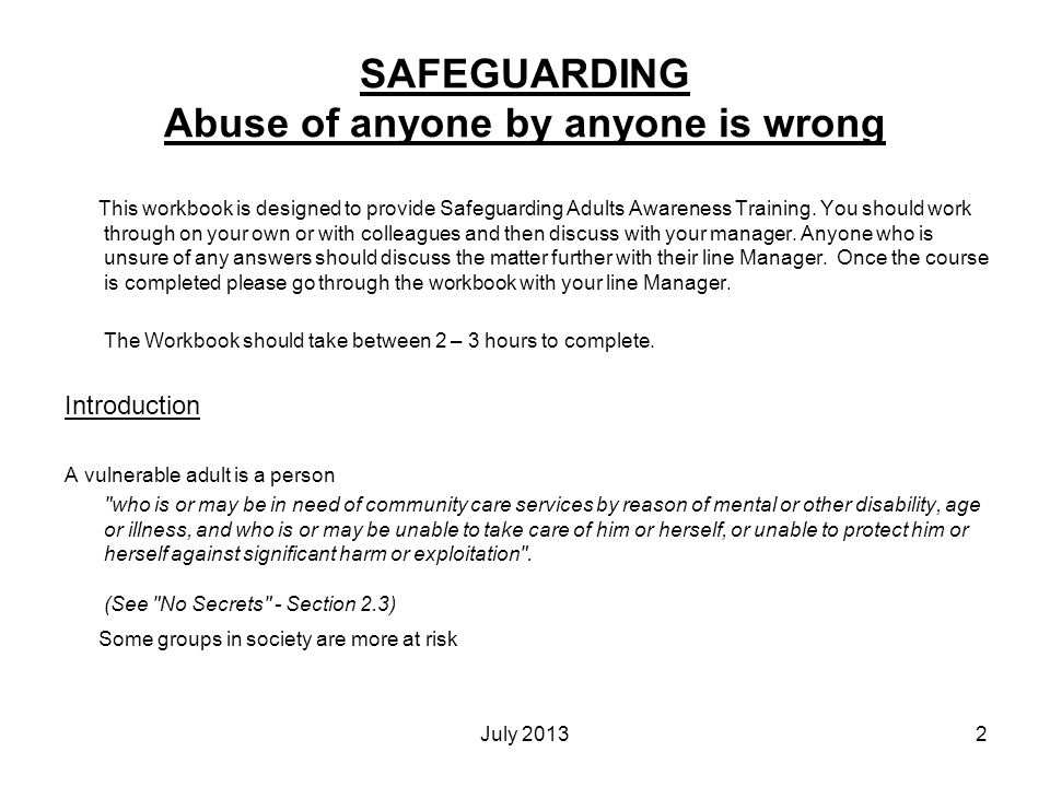 SAFEGUARDING Abuse of anyone by anyone is wrong