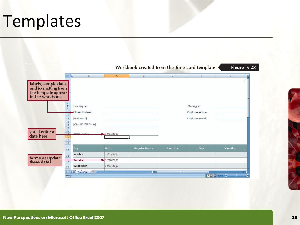 Templates New Perspectives on Microsoft Office Excel 2007