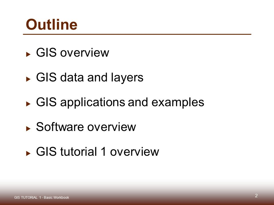 Outline GIS overview GIS data and layers GIS applications and examples