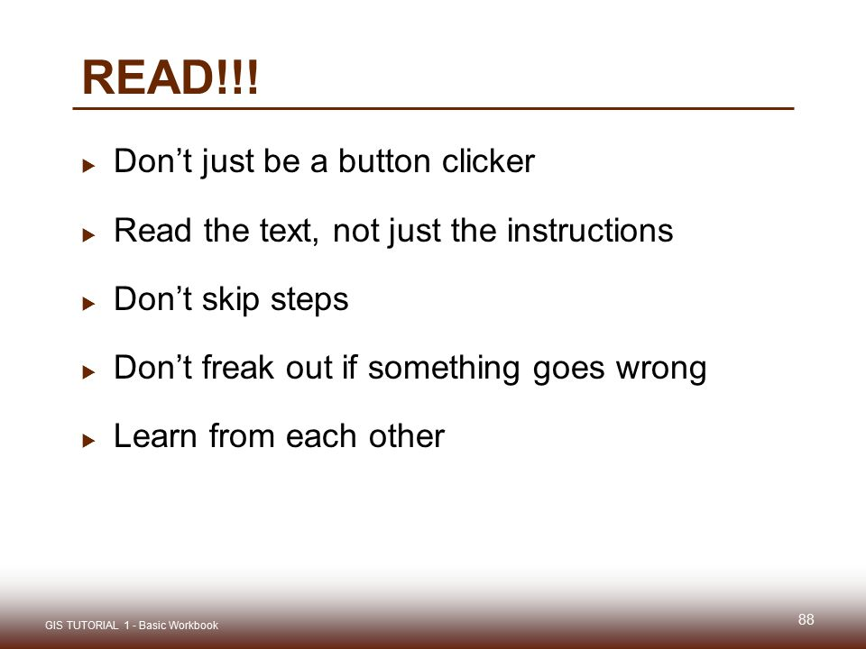 READ!!! Don't just be a button clicker