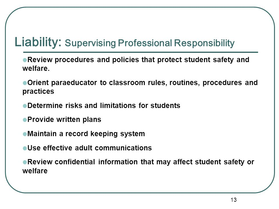 Liability: Supervising Professional Responsibility