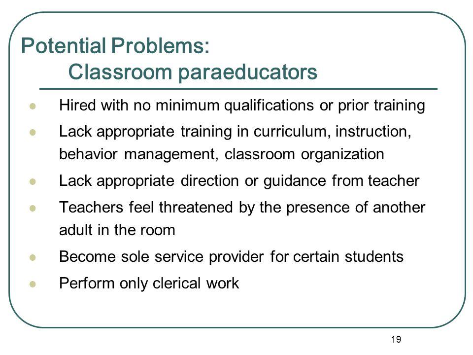 Potential Problems: Classroom paraeducators