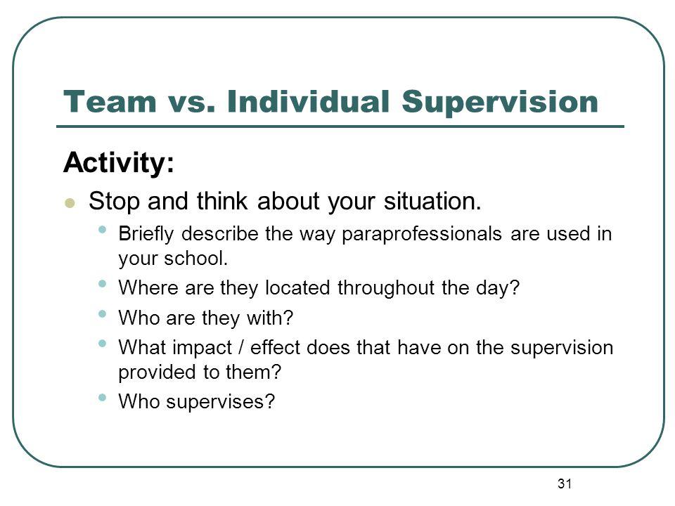 Team vs. Individual Supervision
